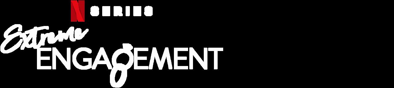 Extreme Engagement Netflix Official Site